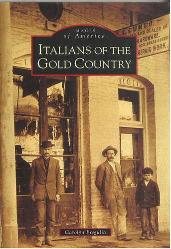 Italians of the Gold Country