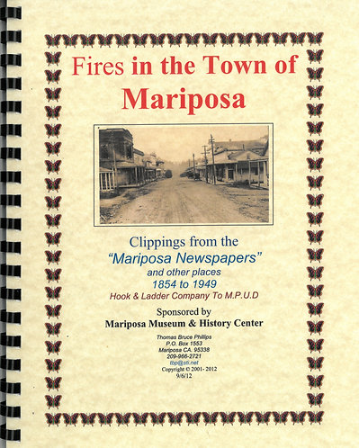 Fires in the Town of Mariposa
