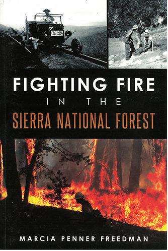 Fighting Fire in Sierra National Forest