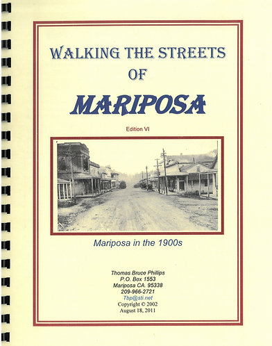 Walking the Streets of Mariposa