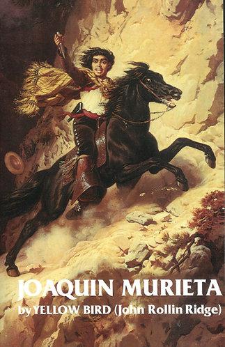 Life and Adventures of Joaquin Murietta
