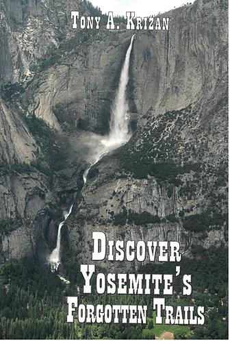 Discover Yosemite's Forgotten Trails