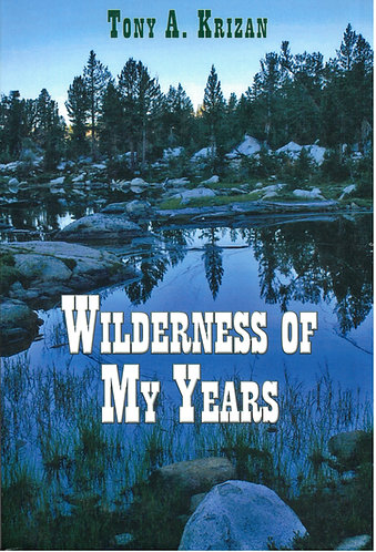 Wilderness of My Years