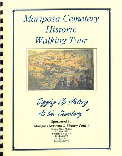 Mariposa Cemetary Historic Tour