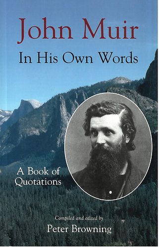 John Muir in his Own Words