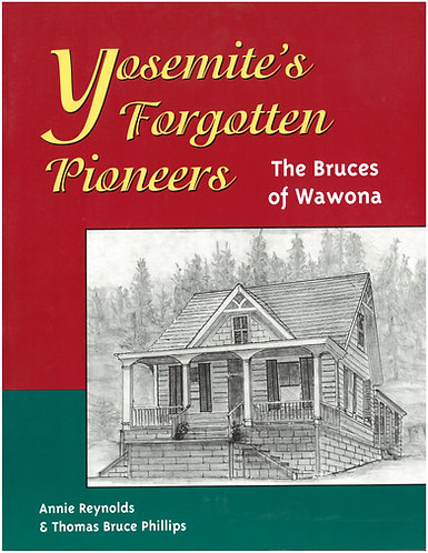 Yosemite's Forgotten Pioneers