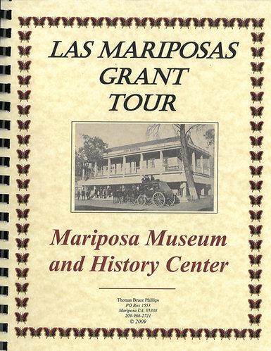 Las Mariposas Grant Tour