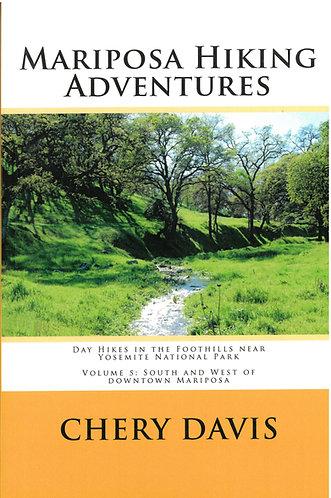 Mariposa Hiking Adventures Volume 5