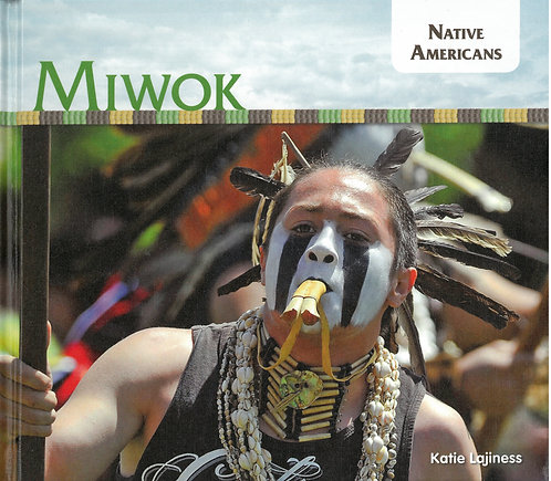Miwok - Native Americans