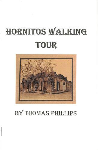 Hornitos Walking Tour