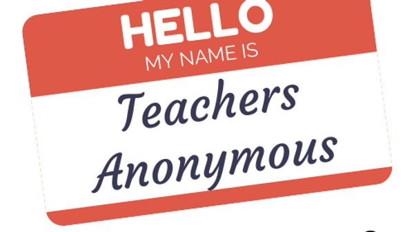 Teachers Anonymous
