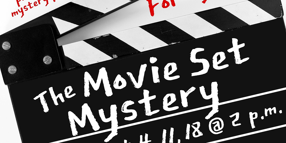 The Movie Set Mystery -- Oct. 11