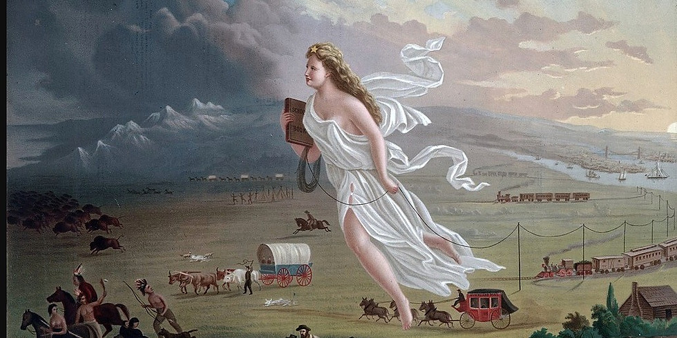 Manifest Destiny California and the Golden West