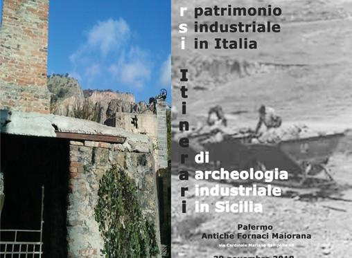 Mostra Percorsi del patrimonio industriale in Italia/Itinerari di archeologia industriale in Sicilia