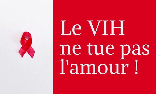 LE VIH NE TUE PAS LAMOUR JPEG.jpg