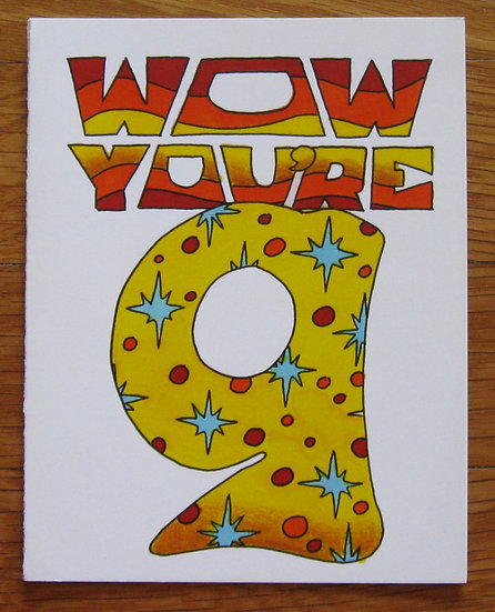 greeting card ~ wow! you're 9