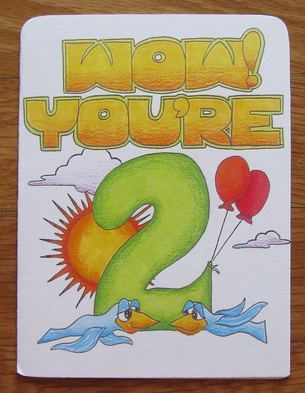 greeting card ~ wow! you're 2