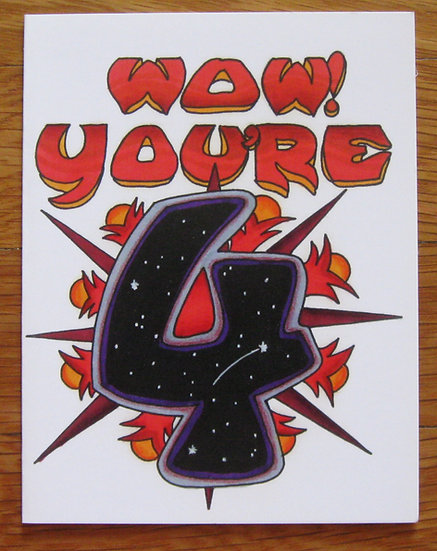 greeting card ~ wow! you're 4