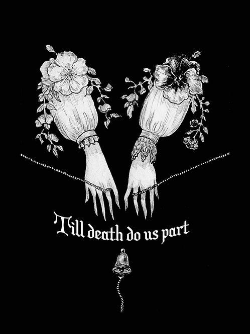 """5x7 """"Till death do us part"""""""