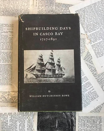 Shipbuilding Days in Casco Bay