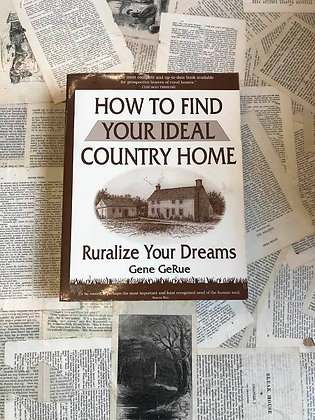 How to Find Your Ideal Country Home