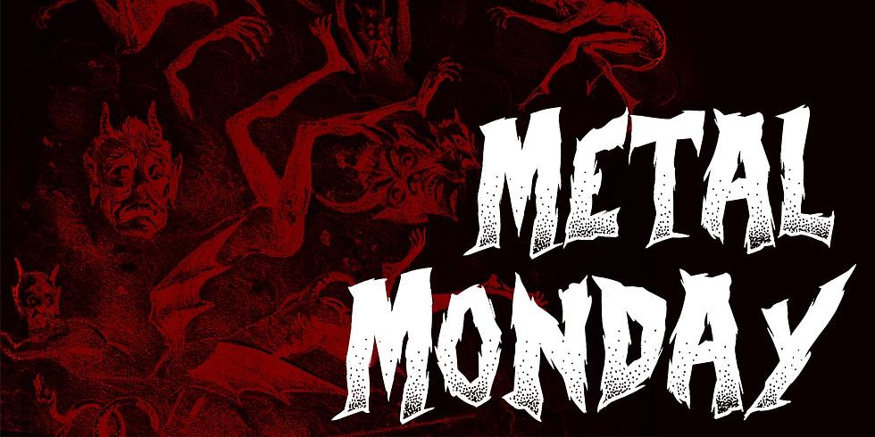 Metal Mondays