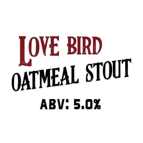Love Bird Oatmeal Stout 16oz can