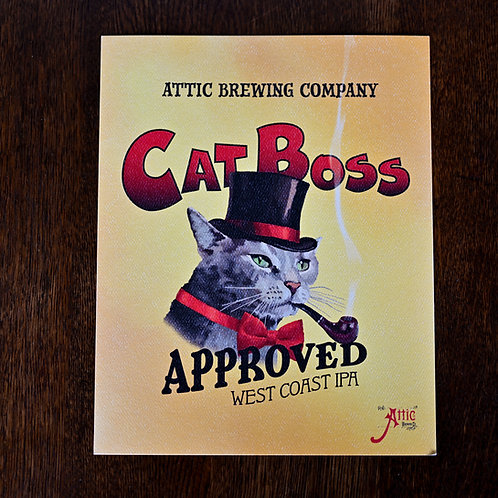Cat Boss Approved IPA Poster