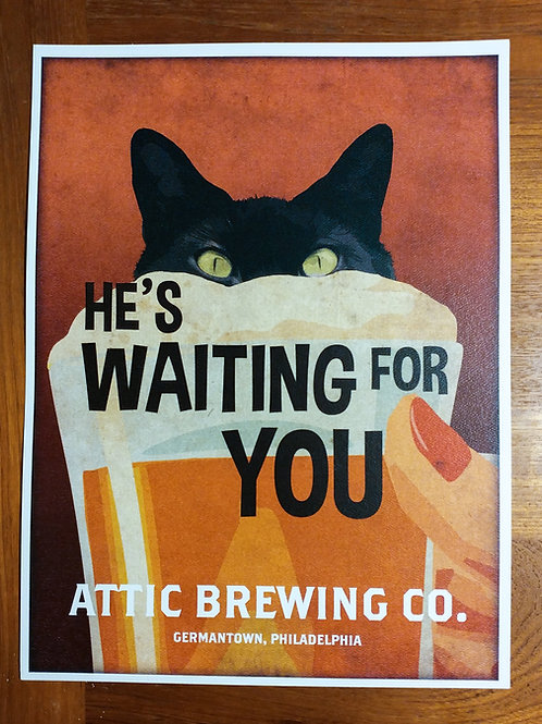 He's Waiting For You Cat Poster