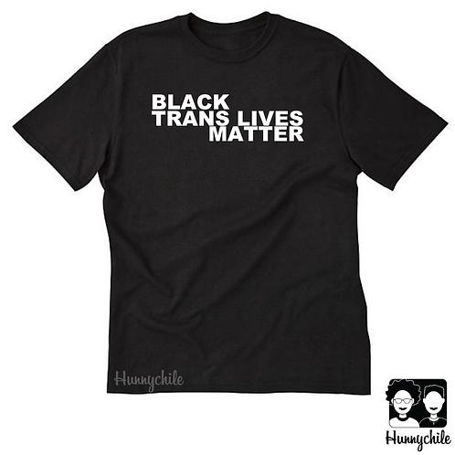 Black TRANS Lives Matter In White