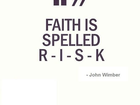 How is your Faith leading you to RISK more?