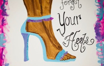 Don't Forget Your Heels Button