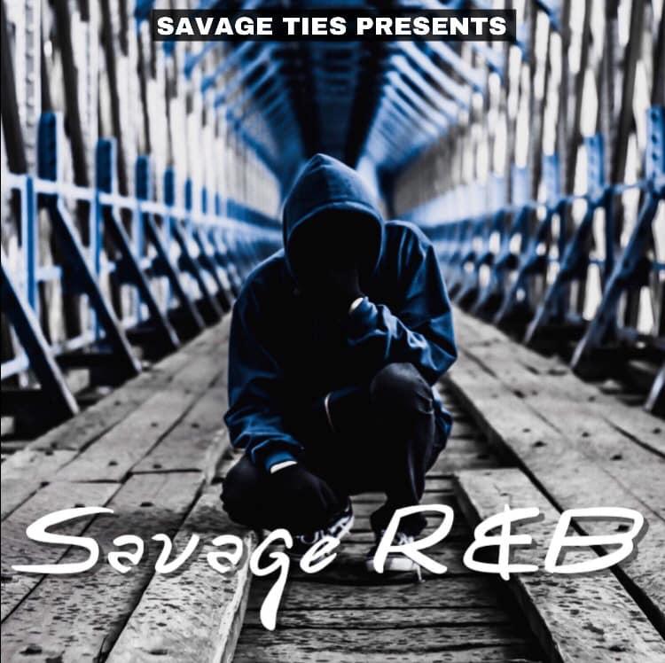 SavageR&B The Mixtape COMIN QUICK