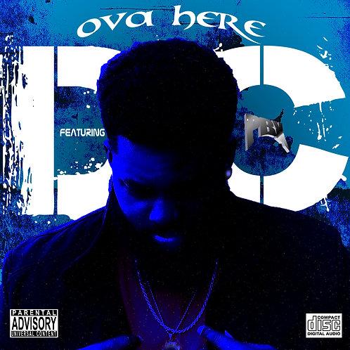 D.C. - Ova Here (Single)