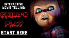 Child's Play - If Movies Were Interactive