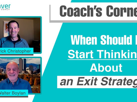 Coach's Corner S01E05: I'm Ready to Move on. When Should I Start Thinking About an Exit Strategy?
