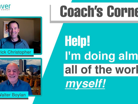 "Coach's Corner S01E01: ""Help! I'm doing almost all of the work myself!"""