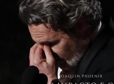 Joaquin Phoenix – Uma análise sobre o impacto do seu papel na nossa sociedade
