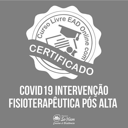 COVID19 Intervenção Fisioterapêutica Pós Alta Curso EAD Online