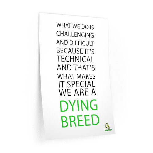 WE ARE A DYING BREED Wall Decal