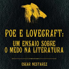 [PDF] Poe e Lovecraft: Um ensaio sobre o medo na literatura