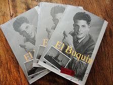 """""""El Buquín"""", biografia produzida sob encomenda de um neto para seu avô."""