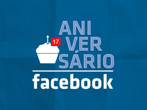 Facebook completa 17 anos