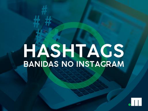 Confira a lista de hashtags banidas do Instagram atualizada em 2020