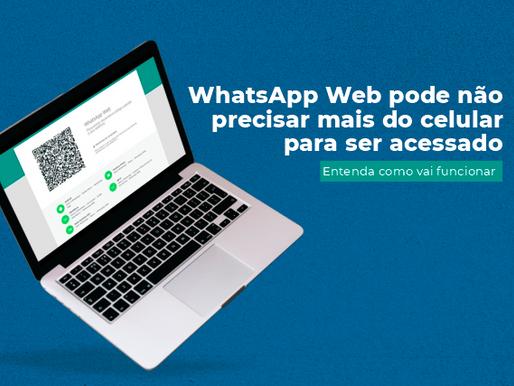 WhatsApp testa função para versão web não depender do celular