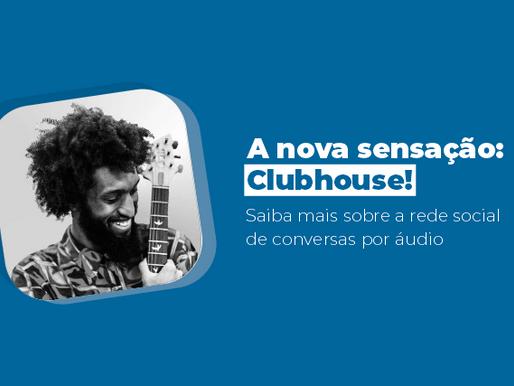 Conheça o Clubhouse, a nova rede social do momento