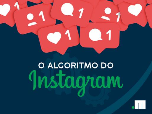 Entenda melhor o algoritmo do Instagram