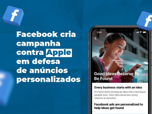 Facebook cria campanha contra Apple em defesa de anúncios personalizados