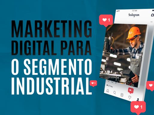 Marketing Digital para o segmento Industrial