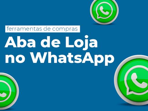 Facebook anuncia expansão das ferramentas de compras com aba de Loja no WhatsApp